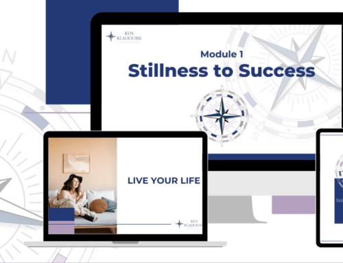 Ken Kladouris Announces Launch of Stillness to Success Empowerment Course