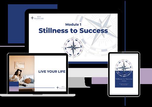 Stillness to Success